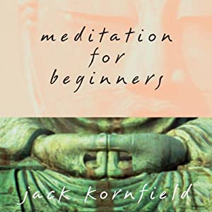 Meditation for Beginners | [Jack Kornfield]