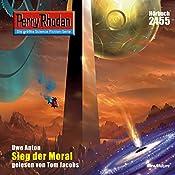 Sieg der Moral (Perry Rhodan 2455) | Uwe Anton