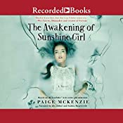 The Awakening of Sunshine Girl | Paige McKenzie, Alyssa Sheinmel