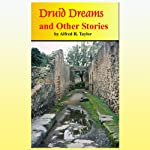 Druid Dreams and Other Stories | Mr. Alfred R. Taylor