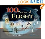 100 Years of Flight: A Chronology of Aerospace History, 1903-2003 (Library of Flight)