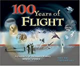 img - for 100 Years of Flight: A Chronology of Aerospace History, 1903-2003 (Library of Flight) book / textbook / text book