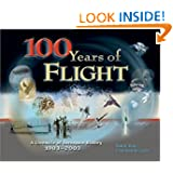 100 Years of Flight: A Chronicle of Aerospace History, 1903-2003 (Library of Flight)