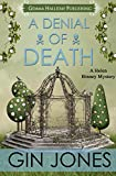 A Denial of Death (Helen Binney Mysteries Book 2)