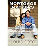51A gYIqaL. SL160 Mortgage Matters: Strategies to Successful Mortgage Planning in a Post Mortgage Meltdown Market