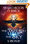 The Boy who Lit up the Sky (The Two M...