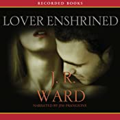 Lover Enshrined: The Black Dagger Brotherhood, Book 6 | J.R. Ward