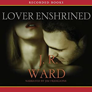 Lover Enshrined: The Black Dagger Brotherhood, Book 6 | [J.R. Ward]