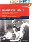 Edexcel GCE History: Britain C. 1860-...