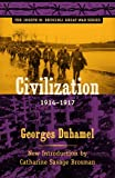 Civilization, 1914-1917 (Joseph M. Bruccoli Great War)