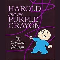 Harold & the Purple Crayon (       UNABRIDGED) by Crockett Johnson Narrated by Owen Jordan
