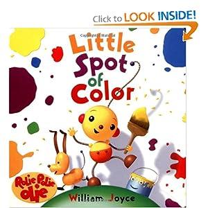 Little Spot of Color William Joyce
