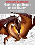Monsters and Heroes of the Realms: A...