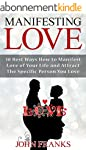 Manifesting Love: 30 Best Ways How to...