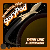 Think Like a Dinosaur | [James Patrick Kelly]
