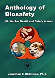 img - for Anthology of Biosafety XI: Worker Health and Safety Issues book / textbook / text book
