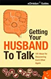 img - for Getting Your Husband to Talk book / textbook / text book