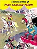 The Wagon Train: Lucky Luke 9 (Lucky Luke Adventures)