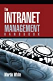 The Intranet Management Handbook
