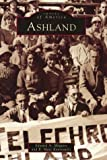 img - for Ashland (MA) (Images of America) by Edward A. Maguire (2001-07-15) book / textbook / text book