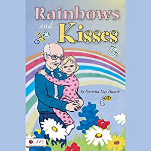 Rainbows and Kisses Audiobook