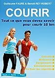 COURIR : Tout ce que vous devez savoir pour courir 10 km