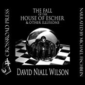 The Fall of the House of Escher & Other Illusions | [David Niall Wilson]
