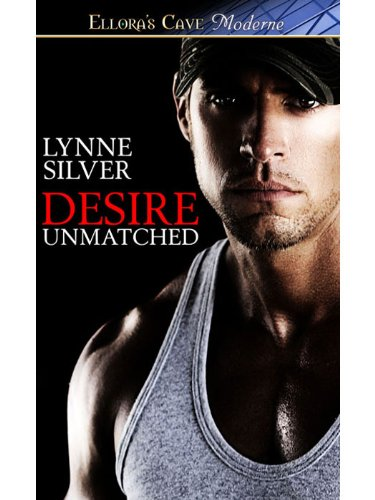 Desire Unmatched: 4 (Coded for Love) by Lynne Silver