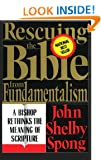 Rescuing the Bible from Fundamentalism: Bishop Rethinks the Meaning of Scripture
