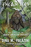 img - for Encounters: True Stories of the North American Bigfoot book / textbook / text book