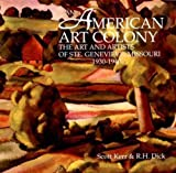 img - for An American Art Colony: The Art and Artists of Ste. Genevieve, Missouri, 1930-1940 book / textbook / text book