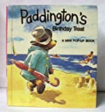 Paddington's Birthday Treat (A Mini Pop-Up Book)