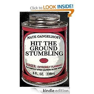 Hit the Ground Stumbling Nate Gangelhoff