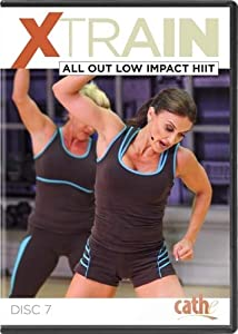Cathe Friedrich's XTrain Series: All-Out Low Impact HiiT DVD