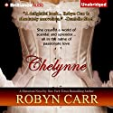 Chelynne (       UNABRIDGED) by Robyn Carr Narrated by Alison Larkin