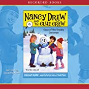 The Case of the Sneaky Snowman: Nancy Drew and the Clue Crew, Book 5 | Carolyn Keene