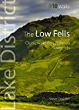 Steve Goodier The Low Fells: Walks on Cumbria's Lower Fells (Lake District Top 10 Walks)