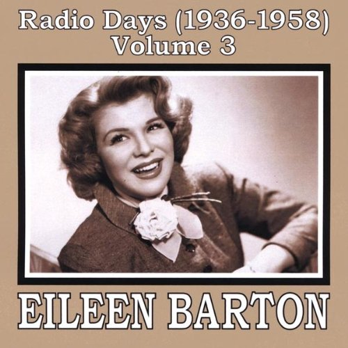 Vol. 3-Radio Days (1936-58)