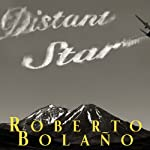 Distant Star | Roberto Bolano
