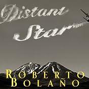 Distant Star | [Roberto Bolano]
