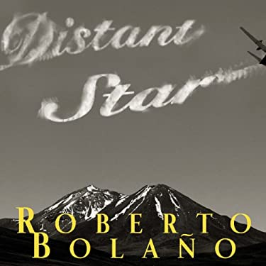 distant star roberto bolano essay Up to 90% off textbooks at amazon canada plus, free two-day shipping for six months when you sign up for amazon prime for students.