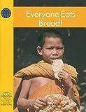 Everyone Eats Bread! (Yellow Umbrella Books: Social Studies - Level A)