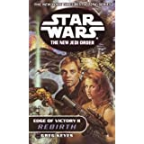 Rebirth: Star Wars (The New Jedi Order: Edge of Victory, Book II): 2 (Star Wars: The New Jedi Order - Legends) ~ Greg Keyes