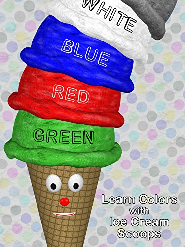 Learn Colors with Ice Cream Scoops
