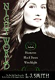 Huntress; Black Dawn; Witchlight (Turtleback School & Library Binding Edition) (Night World (Special Bind-Up Reissues)) (0606105662) by Smith, L. J.