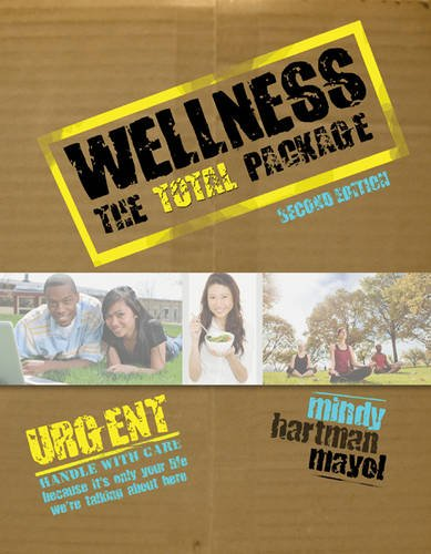 Wellness: The Total Package