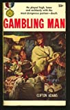 img - for Gambling Man book / textbook / text book