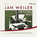 Drachensaat | Jan Weiler