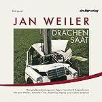 Drachensaat   Jan Weiler