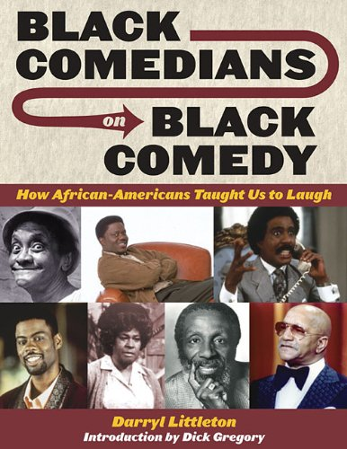 Black Comedians on Black Comedy: How African-Americans...